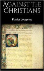 Against the Christians (ebook)