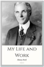 My Life and Work (ebook)