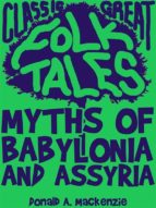 Myths of Babylonia and Assyria (ebook)