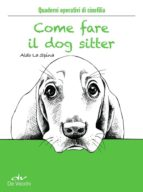 Come fare il dog sitter (ebook)