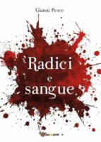 Radici e Sangue (ebook)