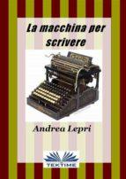 La macchina per scrivere (ebook)