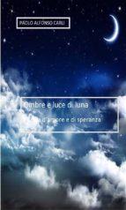 Ombre e luce di luna (ebook)