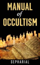 A Manual of Occultism (ebook)