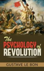 The Psychology of Revolution (ebook)