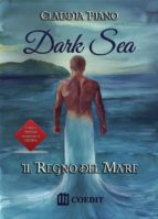 Dark sea. Il regno del mare (ebook)