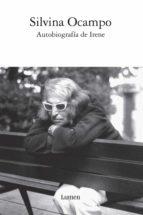 Autobiografía de Irene (ebook)