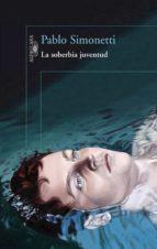 La soberbia juventud (ebook)