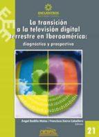 La transición a la televisión digital terrestre en Iberoamérica (ebook)