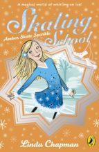 Skating School: Amber Skate Star (ebook)