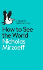 How to See the World (ebook)