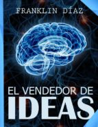EL VENDEDOR DE IDEAS (ebook)