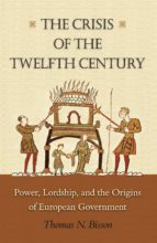 The Crisis of the Twelfth Century (ebook)