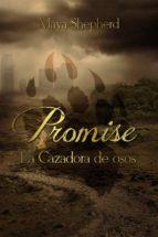 La Cazadora De Osos (Promise 1)