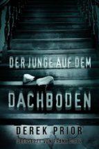 Der Junge Auf Dem Dachboden (ebook)