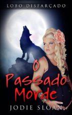 Lobo Disfarçado: O Passado Morde (ebook)