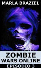 Zombie Wars Online: Episodio 3 (ebook)