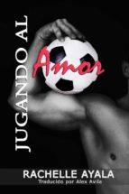 Jugando Al Amor (ebook)