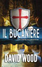 Il Bucaniere - Un'avventura Di Dane Maddock (ebook)