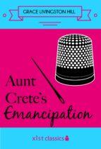 Aunt Crete's Emancipation (ebook)