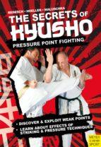 THE SECRETS OF KYUSHO