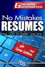 NO MISTAKES RESUMES: HOW TO GET THE INTERVIEW