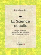 La Science occulte (ebook)