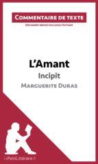 L'Amant de Marguerite Duras - Incipit (ebook)
