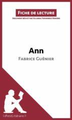 Ann de Fabrice Guénier (Fiche de lecture) (ebook)