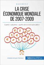 La crise économique mondiale de 2007-2009 (ebook)