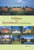Schlösser und Herrenhäuser in Mecklenburg (ebook)