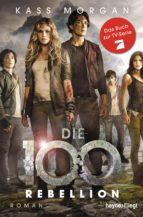 Die 100 - Rebellion (ebook)