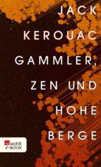 Gammler, Zen und hohe Berge