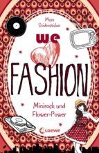 we love fashion 1 - Minirock und Flower-Power (ebook)