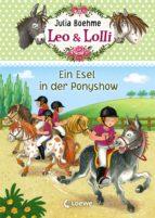 Leo & Lolli 4 - Ein Esel in der Ponyshow (ebook)