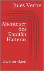 Abenteuer des Kapitän Hatteras - Zweiter Band (ebook)