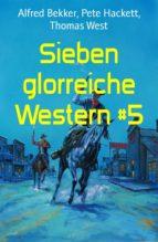 SIEBEN GLORREICHE WESTERN #5