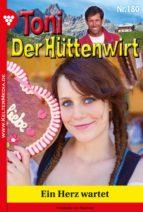 Toni der Hüttenwirt 180 – Heimatroman (ebook)