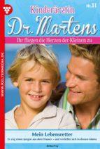 KINDERÄRZTIN DR. MARTENS 31 ? ARZTROMAN