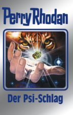 Perry Rhodan 142: Der Psi-Schlag (Silberband) (ebook)
