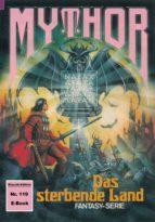 Mythor 119: Das sterbende Land (ebook)