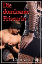 Die dominante Friseurin (ebook)