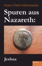 Spuren aus Nazareth: Jeshua (ebook)