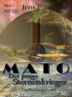 Mato Der junge Sternenkrieger (Bd.3) (ebook)