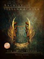 Die Archive der Seelenwächter 2 - Der geheime Akkord (ebook)