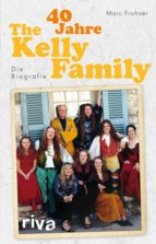 40 Jahre The Kelly Family (ebook)
