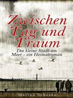 Zwischen Tag und Traum (ebook)