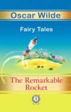 THE REMARKABLE ROCKET FAIRY TALES