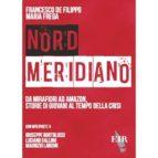 Nord Meridiano. Da Mirafiori ad Amazon, storie di giovani al tempo della crisi (ebook)
