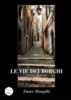 Le vie dei borghi - Lazio e dintorni (ebook)